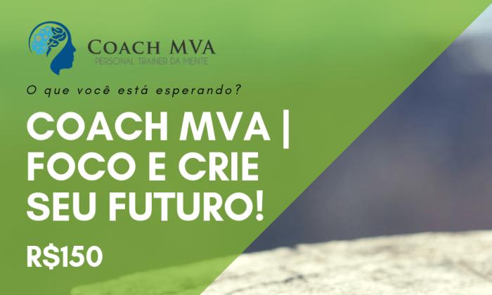 Coach MVA CRIE SEU FUTURO